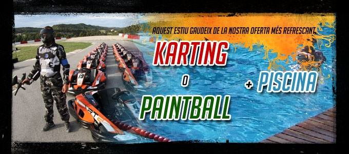 NOU PACK PISCINA + KARTING O PAINTBALL
