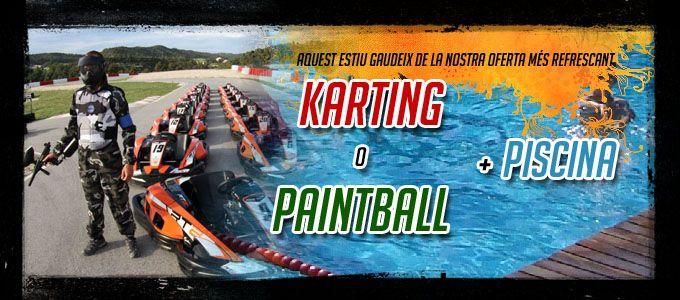 Nou pack piscina + karting o paintball